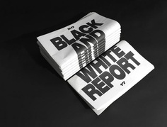 The Black And White Report on Behance