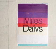 Miles Davis : Tim Royall #print #graphic design #poster