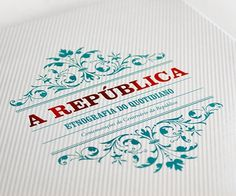 A REPÚBLICA - ETNOGRAFIA DO QUOTIDIANO on the Behance Network #design
