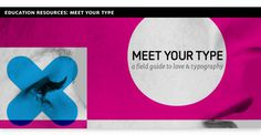 Education resources: Meet Your Type #type #color #cyan #magenta
