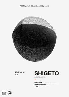 Shigeto / poster / B #poster #flyer #shigeto #ghostly #helvetica #minimal