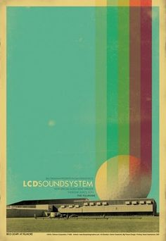 Flyer Design Goodness - A flyer and poster design blog: The Uprising -- Los Angeles Design Studio #lcd #system #sound #poster #music