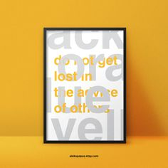Do not get lost in the advice of others - www.apapez.com #poster #minimalist #advice #dontgetlost #typography #bold
