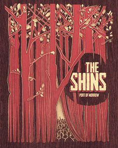 "Poster for ""The Shins"" contest curated by Creative Allies in 2011. Designed in collaboration with Paula Guzmanwww.behance.net/gallery/The #design #shins #illustration #poster #contest #forest #trees"