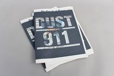 DUST 911 on the Behance Network #editorial #design #times #newspaper