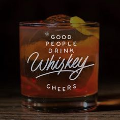 Good People Drink Whiskey - Cheers to Friday - #cheers #friday #lettering #whiskey #handmadefont #letteringco #goodtypography #type #typism