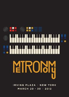 Something nice for Metronomy #print #gig #metronomy #poster