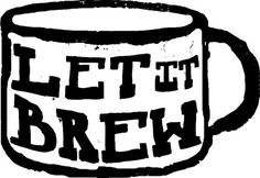 Let It Brew #woodcut #print #shirt #logo #carve #hand