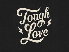 Tough Love by Todd Wendorff