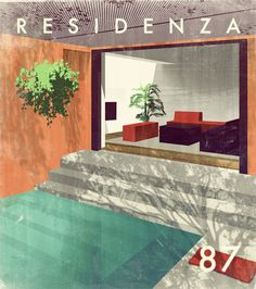 RESIDENZA 87 (2012) #interior #a87 #pool #illustration #architecture #vintage #drawn #ad #drwan #hand