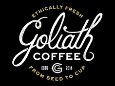 Goliath 1 coffee logo hand-lettering script typography badge
