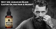 Do you know why use Jamaican Black Castor Oil for Hair and Beard? Here I have concluded the reason for castor oil for beard growth. checkout it out.