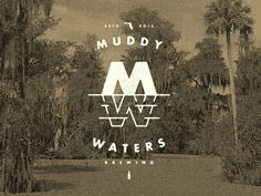 Muddy Waters Brewing #logo #identity #branding