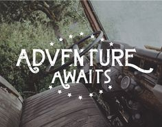 Adventure awaits #inspiration #lettering #adventure #type #typography