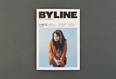 Byline magazine launches #typography #layout #cover #magazine #editorial