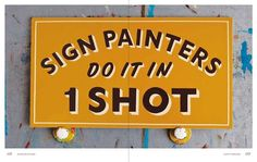 1 Shot #sign painters #1 shot #type #sign