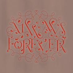 Always & Forever #typography