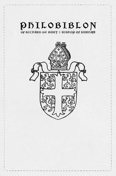 Philobiblon of Richard de Bury, Bishop of Durham