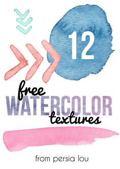 12 Free Watercolor Textures - Persia Lou
