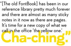 It's been in our reference library pretty much forever and there are almost as many sticky notes in it now as there are pages. It's time for #type #font #typeface