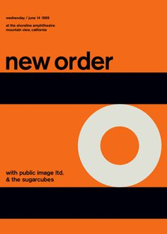 new order at shoreline amphitheatre, 1989 - swissted #minimalism #order #poster #music #concert #new