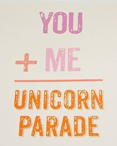 You Plus Me Equals A Unicorn Parade Screen Print by vivasweetlove #print #art
