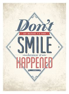Inspirational life quote wall decor - Smile because it happened - typography quote poster A3