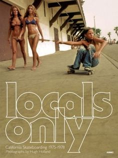 tumblr_lii2ngufLd1qdm701o1_500.jpg 500×668 pixels #skateboarding #poster #type #only #california #local