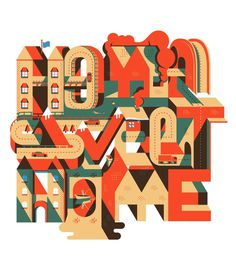 Home Sweet Home #print #design #homie #illustration #type #typography