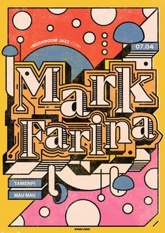 Mark Farina #markfarina #hiphop #rap #illustration #vector #markfarina #hiphop #rap #vector #mushroom #jazz #mark #typography #type #poster