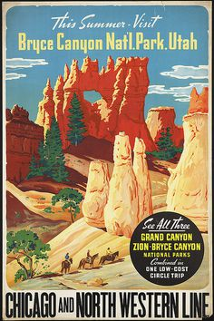 Visit Bryce Canyon Nat'l Park, Utah. Chicago and North Western Line #chicago #grand #travel #bryce #landscape #park #illustration #utah #national #northwestern #and #zion #sandstone #canyon #desert
