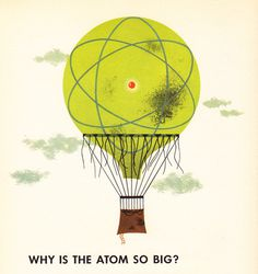 Our Friend the Atom: Disney's 1956 Illustrated Propaganda for Nuclear Energy | Brain Pickings #illustration #retro