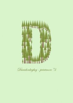pines | Flickr - Photo Sharing! #typography #tree #letter