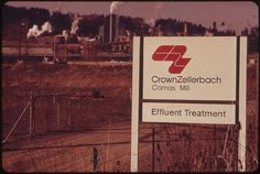 All sizes | Crown-Zellerbach Corporation Is One of the World's Largest Specialty Paper Mills. Effluent Is Treated before Entering the Columbia River a #signage #avante #garde