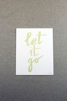 Let it go - paperreka #lettering #print #letterpress #go #mint #let #it #brush #pen