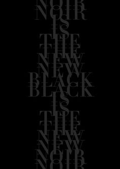 balistique_noiristhenewblack.jpg (JPEG Image, 371x525 pixels) #black #posters #type #face #typography