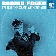Song Premiere: Donald Fagen, 'I'm Not the Same Without You' | Music News | Rolling Stone #blue #album #minimal #shark