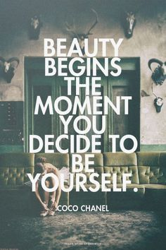 Beauty Begins The Moment You Decide To Be Yourself #quote #typography #inspiration