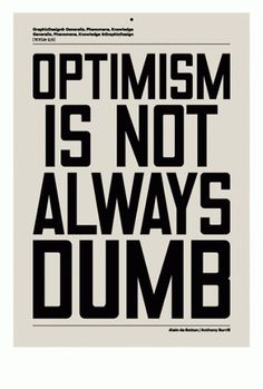 GraphicDesign& #optimism #poster #typography
