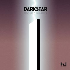 Aidy s Girl Is A Computer by Darkstar #album #a #space #cover #2001 #odyssey #music #hyperdub