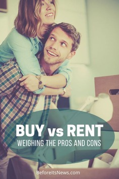 Comparing The Pros and Cons of Buying vs Renting