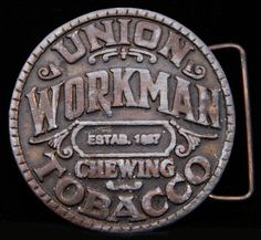 Workman Buckle. #design #typography #vintage #tobacco