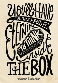 Inside The Box -Jay Roeder version- by WRDBNR #typography #calligraphy #inspiration #print