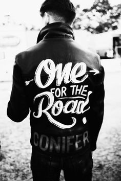 One for The Road #lettering #white #black #and #hand #typography