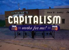 capitalism #neon #signage #lettering #typography