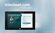 Mixcloud.com Application Concept for Windows 8 on Behance #windows8