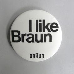Braun electrical - Merchandising - I like Braun badge #braun #badge