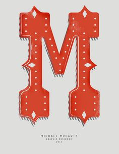 M lettering #mccarty #lettering #red #in #lights #orange #marque #illustration #drop #cap #name #type #michael