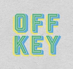 Off Key, Type #offkey #letters #off #logo #key #type #typography