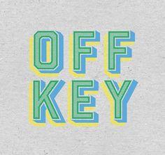 Off Key, Type